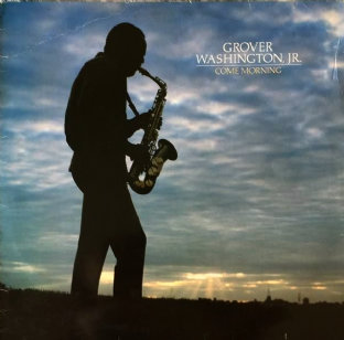 Grover Washington, Jr. - Come Morning (LP) (VG-/G-)
